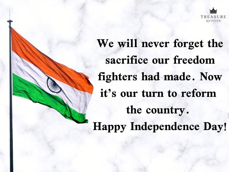 We will never forget the sacrifice our freedom
