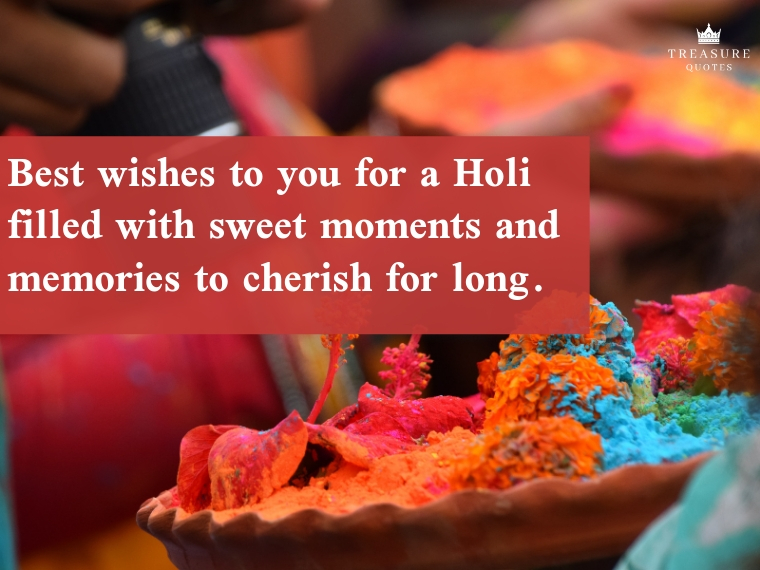Best wishes to you for a Holi filled with swee
