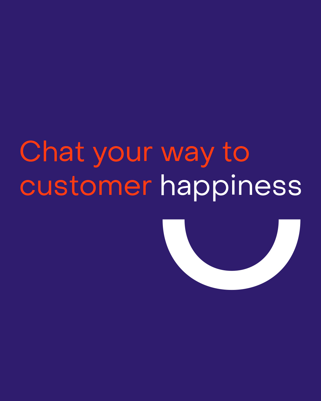 Chat your way to customer happiness on a purple background