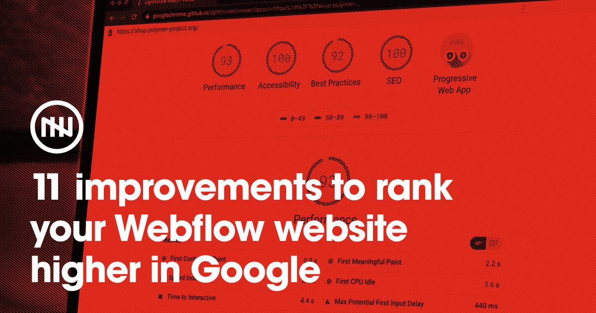11 improvements to rank your Webflow website higher in Google