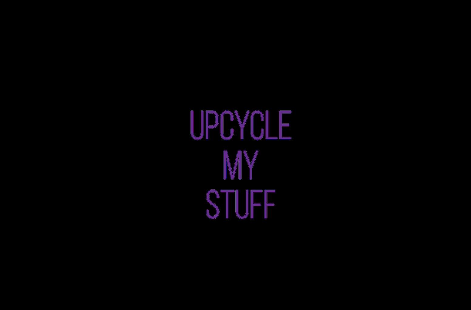 Upcycle my Stuff