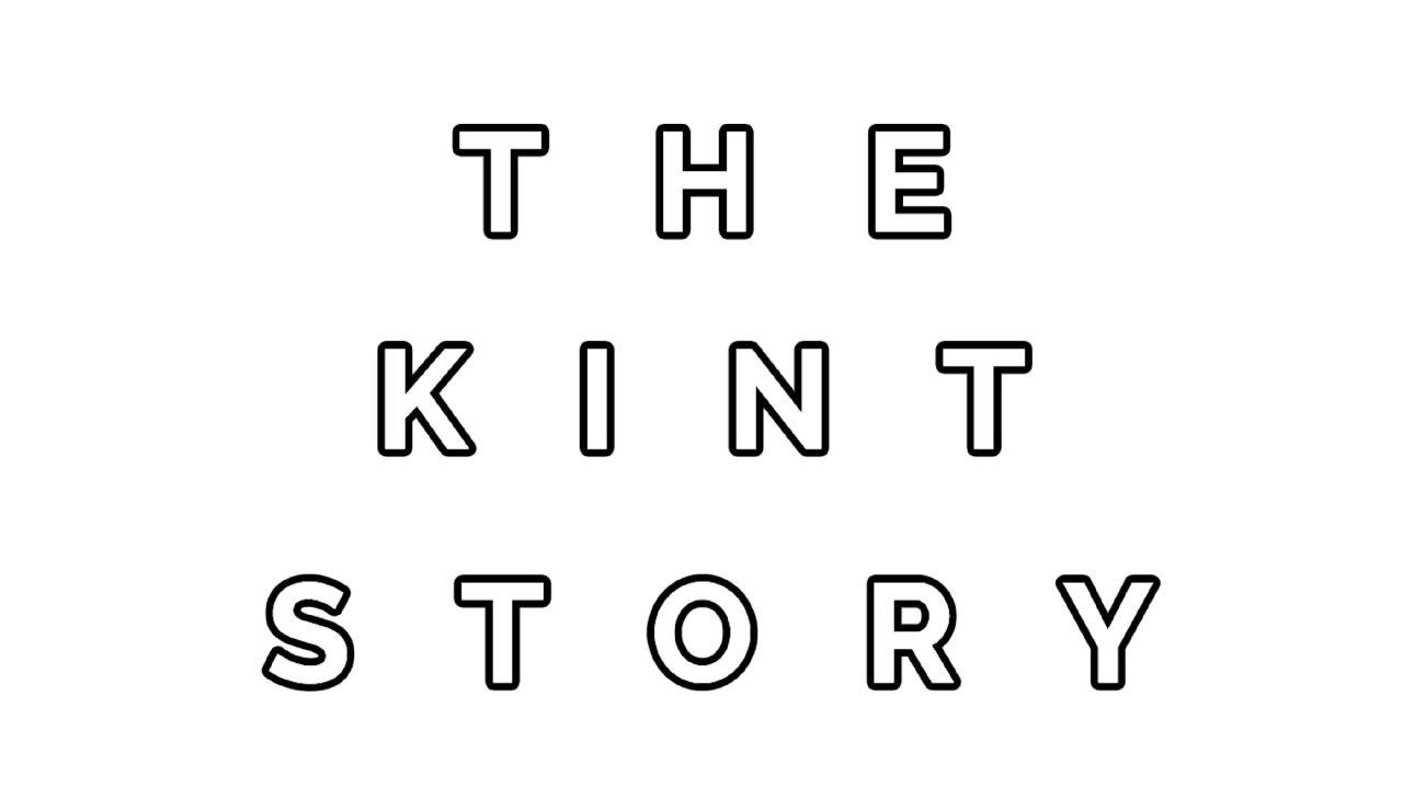 The Kint Story