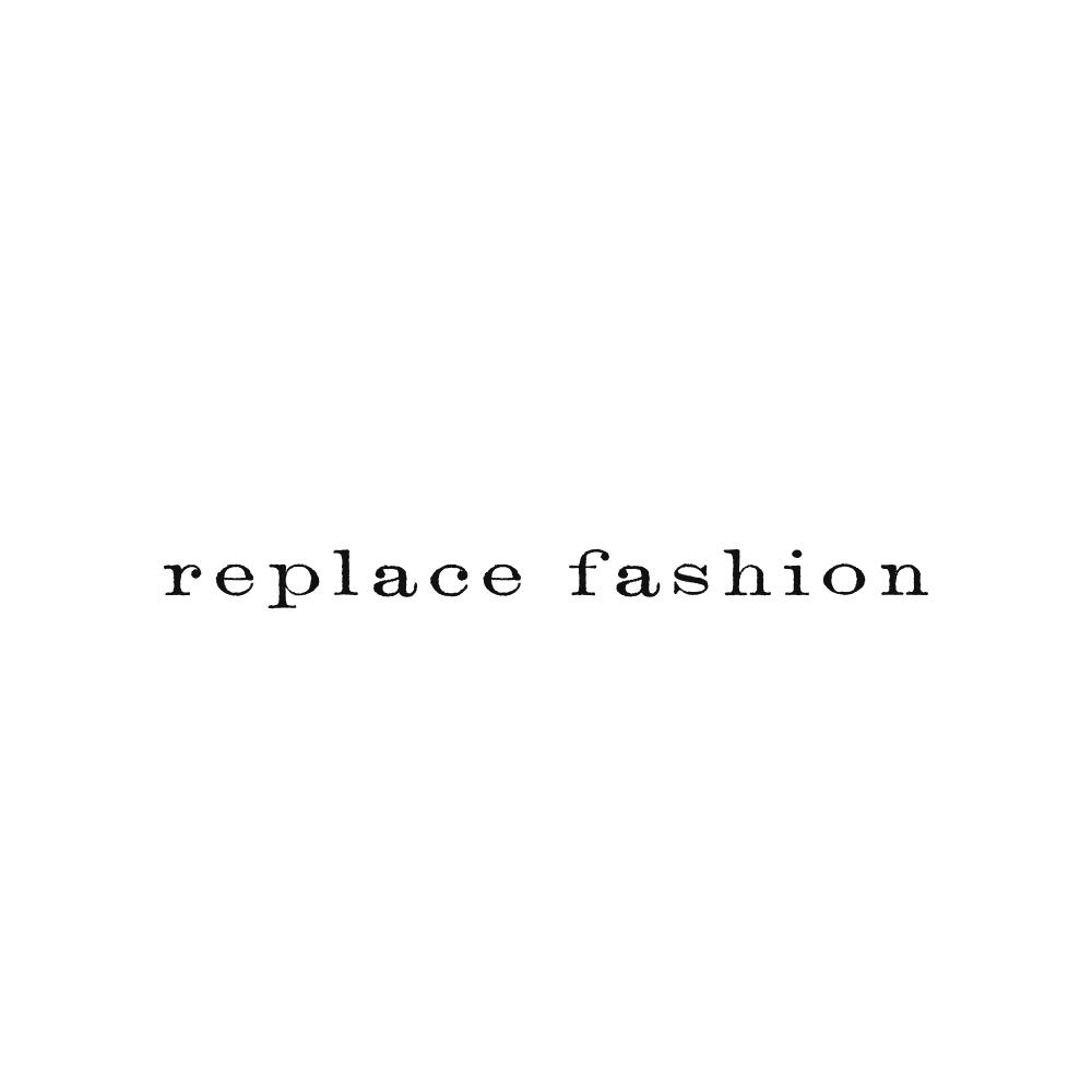 Replace Fashion