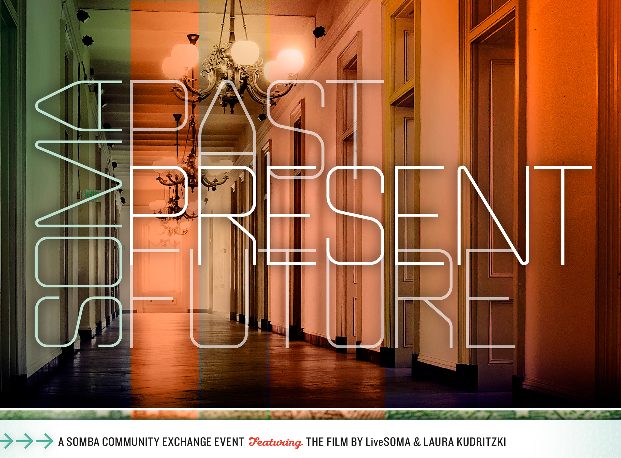 """""""Past, present, and future"""" modern typography imposed over image of large hallway in the interior of building"""