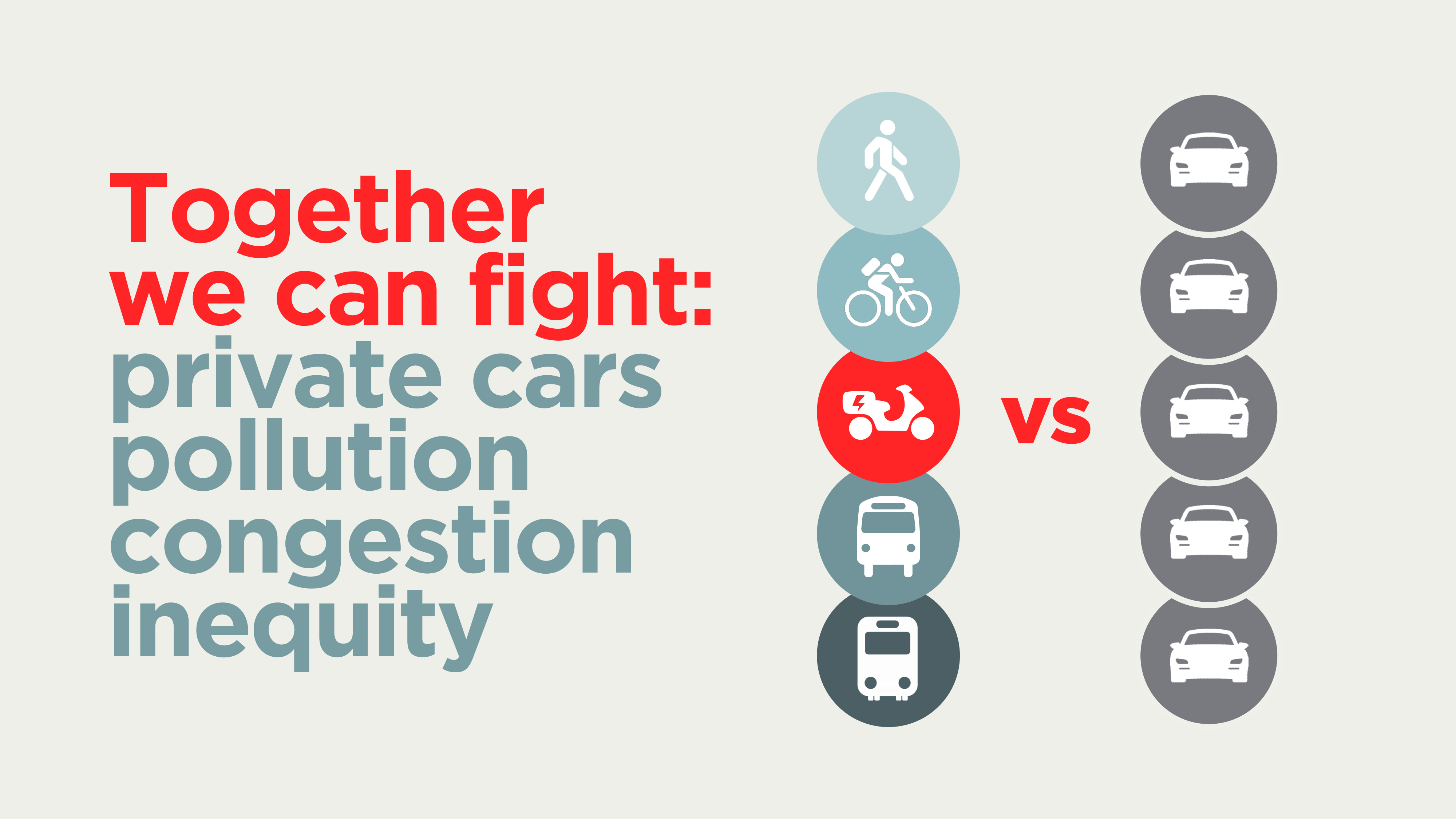 """Scooter vs car icons stacked up and caption saying: """"together we can fight"""""""