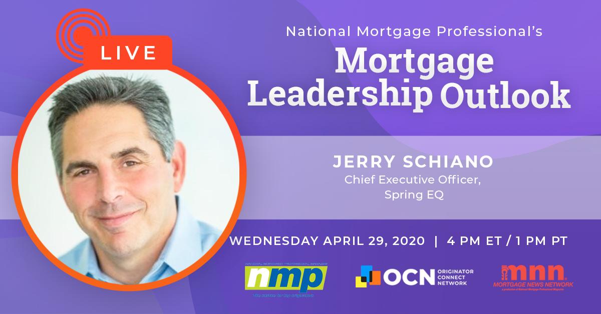 Jerry Schiano Will Appear On Today's Mortgage Leadership Outlook!
