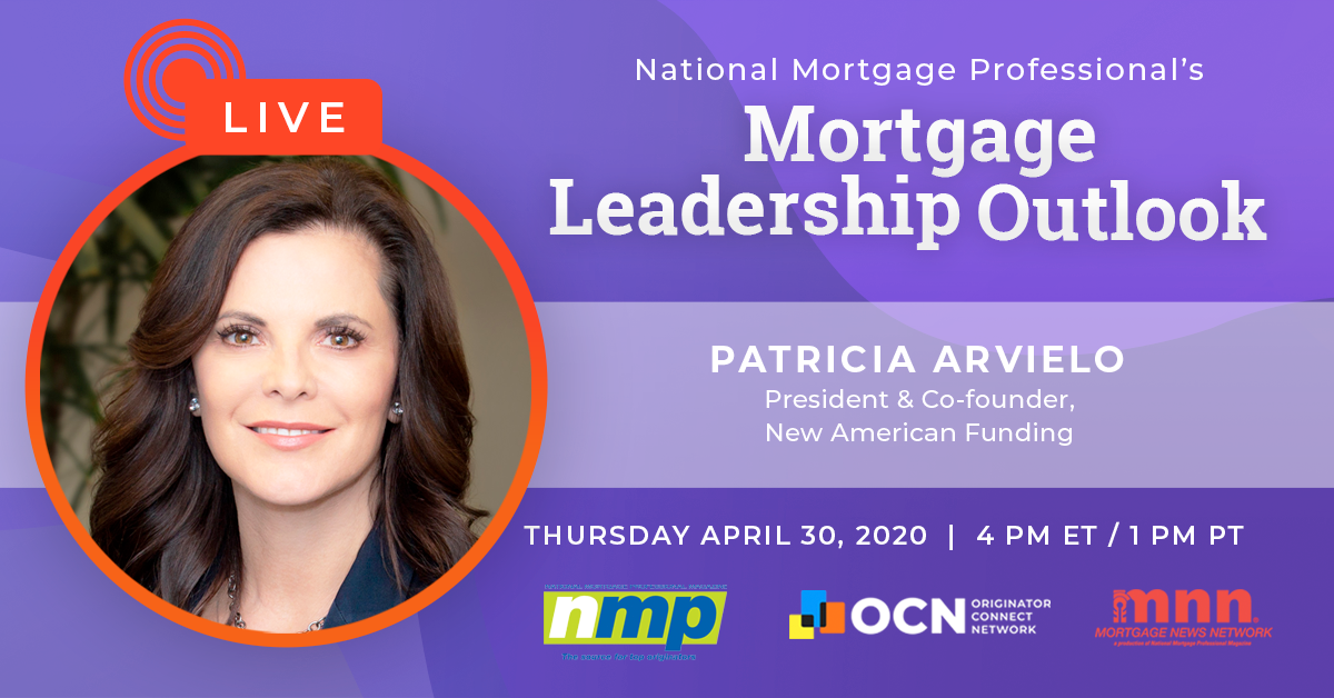 Patricia Arvielo Is Coming Up On Today's Mortgage Leadership Outlook!