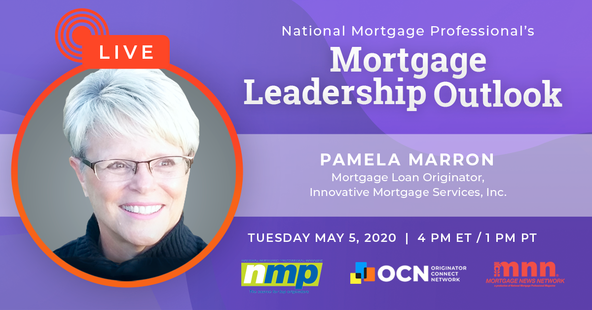 Be A Part Of Today's Episode Of Mortgage Leadership Outlook Featuring Pamela Marron