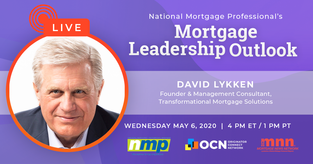 We're Chatting With David Lykken On Today's Mortgage Leadership Outlook!