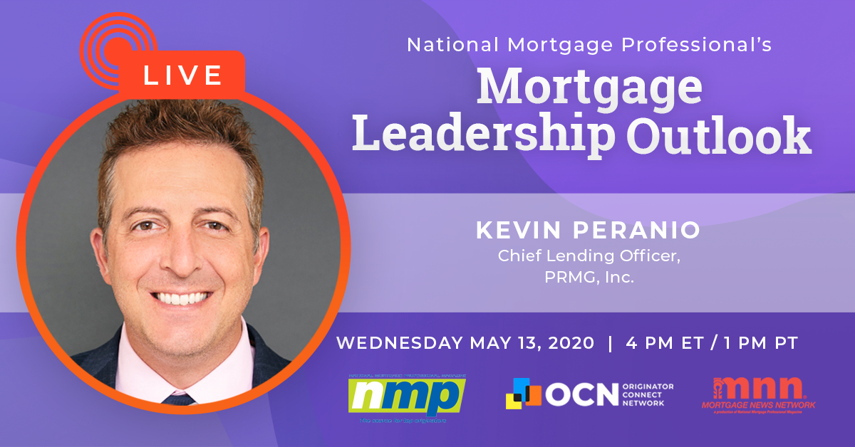PRMG's Kevin Peranio To Appear On Today's Mortgage Leadership Outlook
