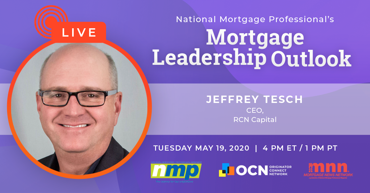 Catch Jeffrey Tesch On Today's Mortgage Leadership Outlook!