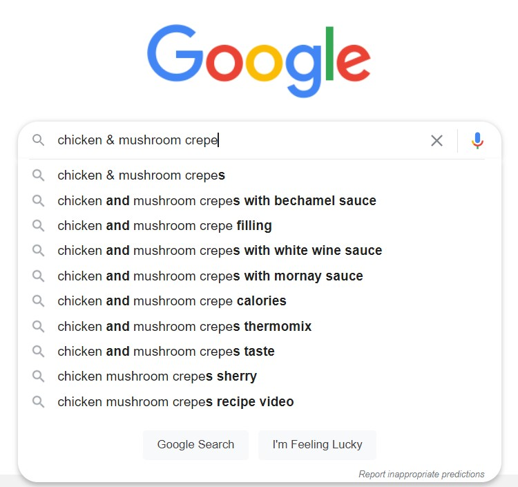Google search recommendations showing results for chicken & mushroom crepe