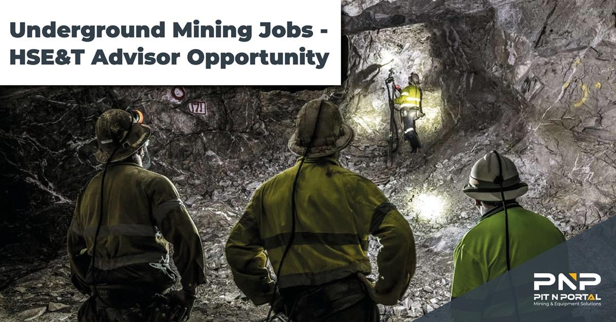 HSET Advisor - Underground Mining