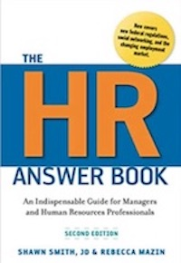 The HR Answer Book: An Indispensable Guide for Managers by Shawn Smith and Rebecca Mazin