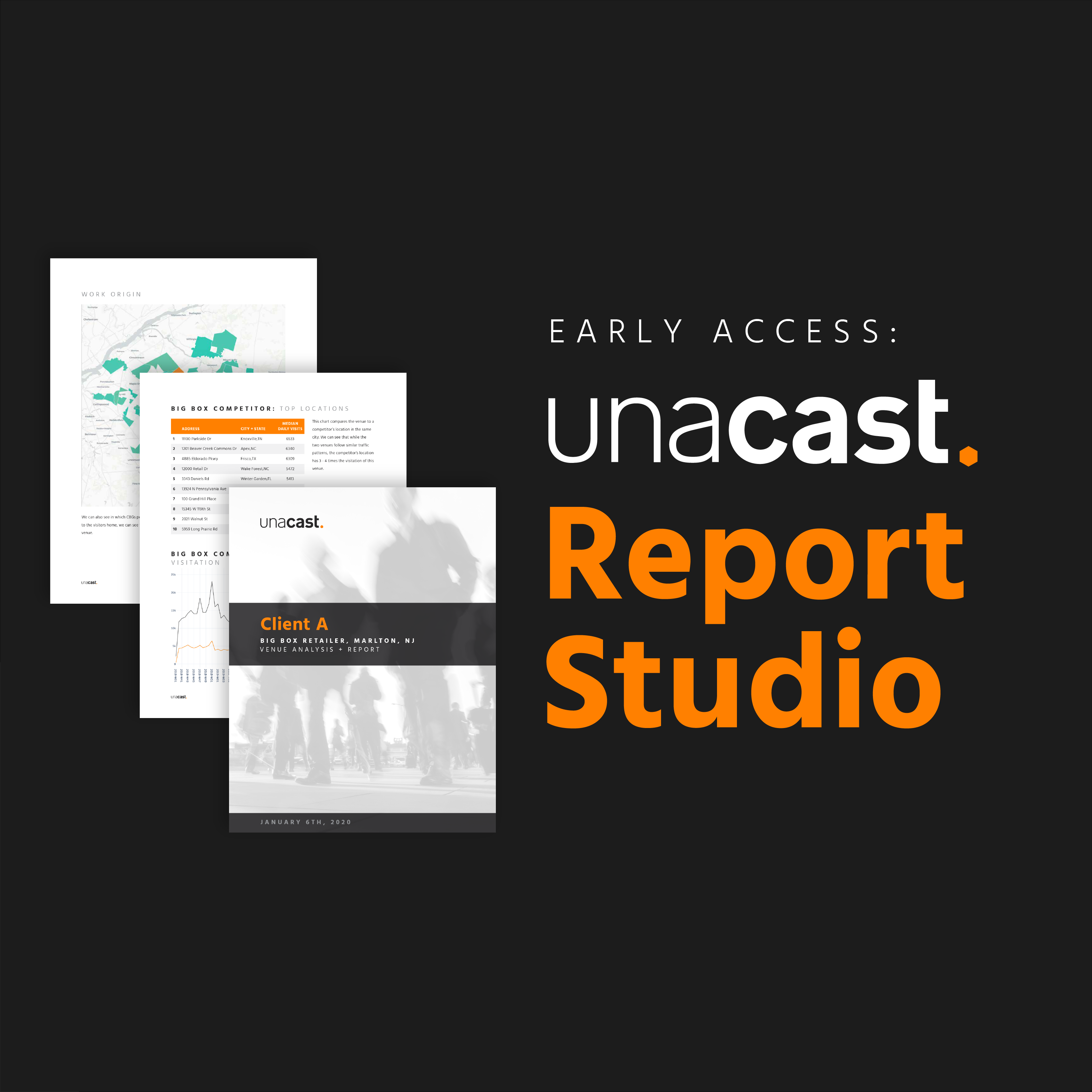Early Access: Unacast Report Studio