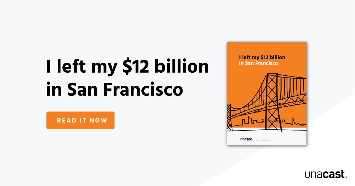 I left my $12 billion in San Francisco
