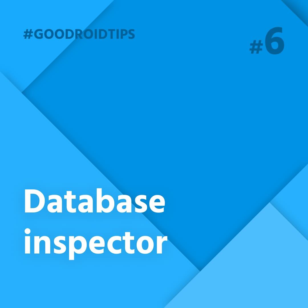 Database inspector rapídne urýchli vývoj mobilných aplikácií perzistujúcich dát  pomocou SQLite databázy
