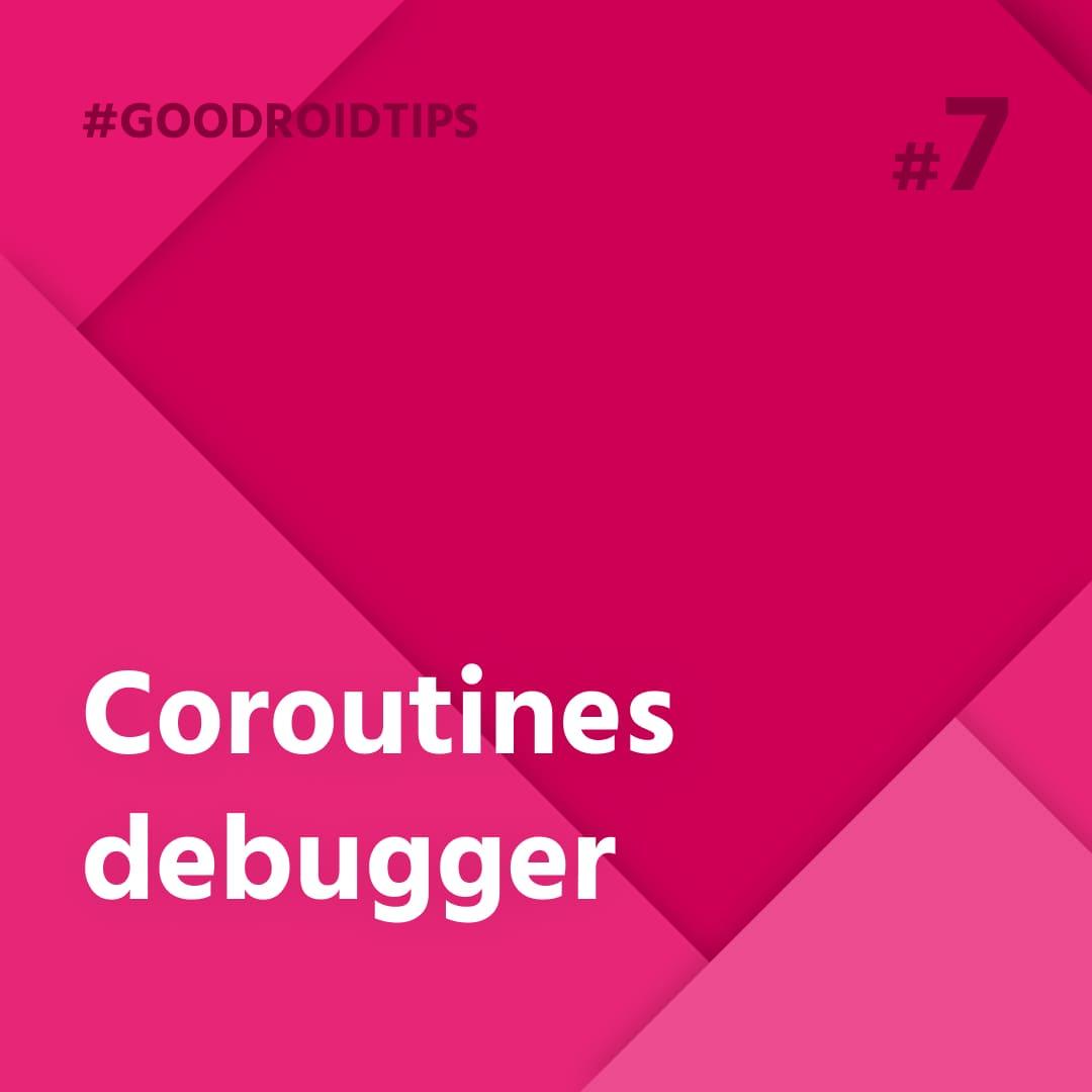 Coroutines debugger rozšíril už aj tak šikovný tool, ktorý informuje o suspendovaných courtinach