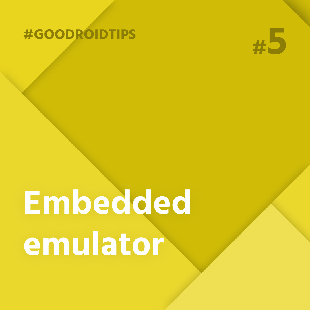 Embedded emulator directly in Android Studio!