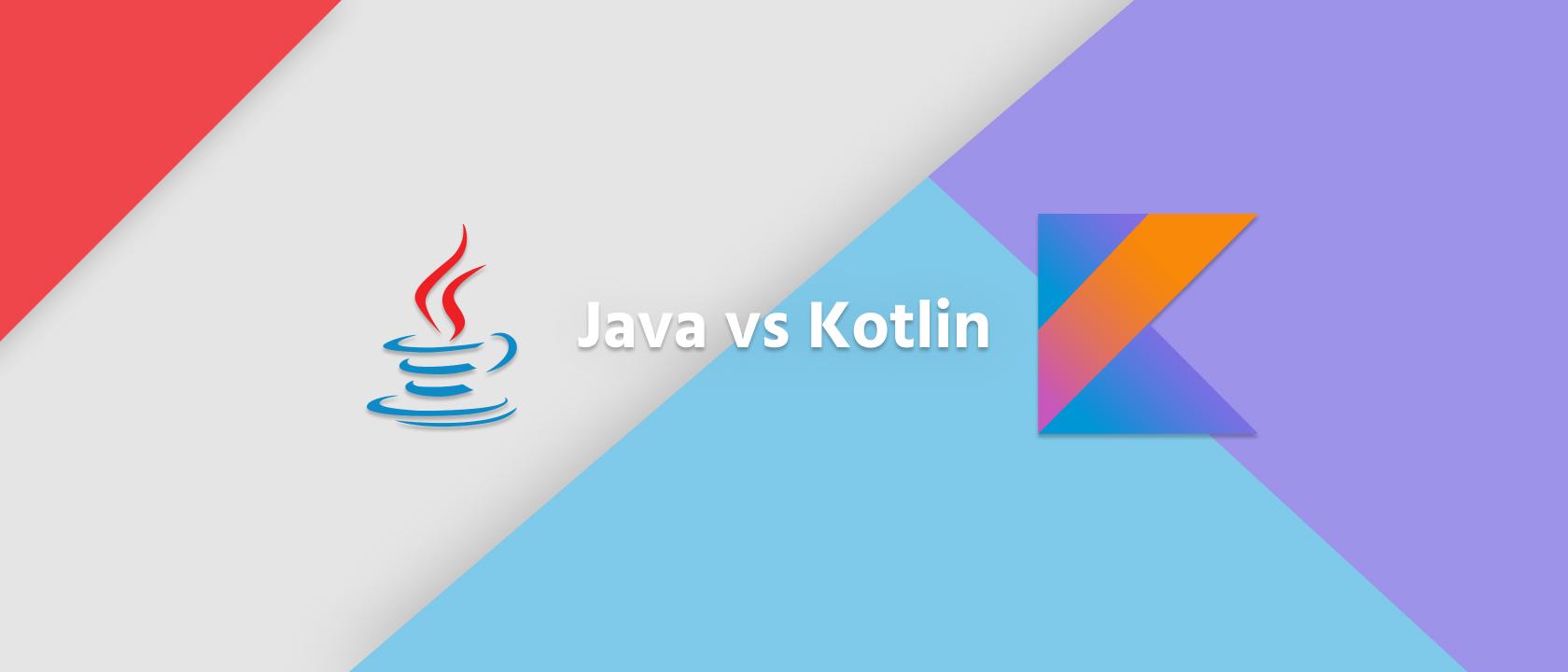 Java vs Kotlin, ktorý programovací jazyk je lepší na vývoj Android aplikácie?