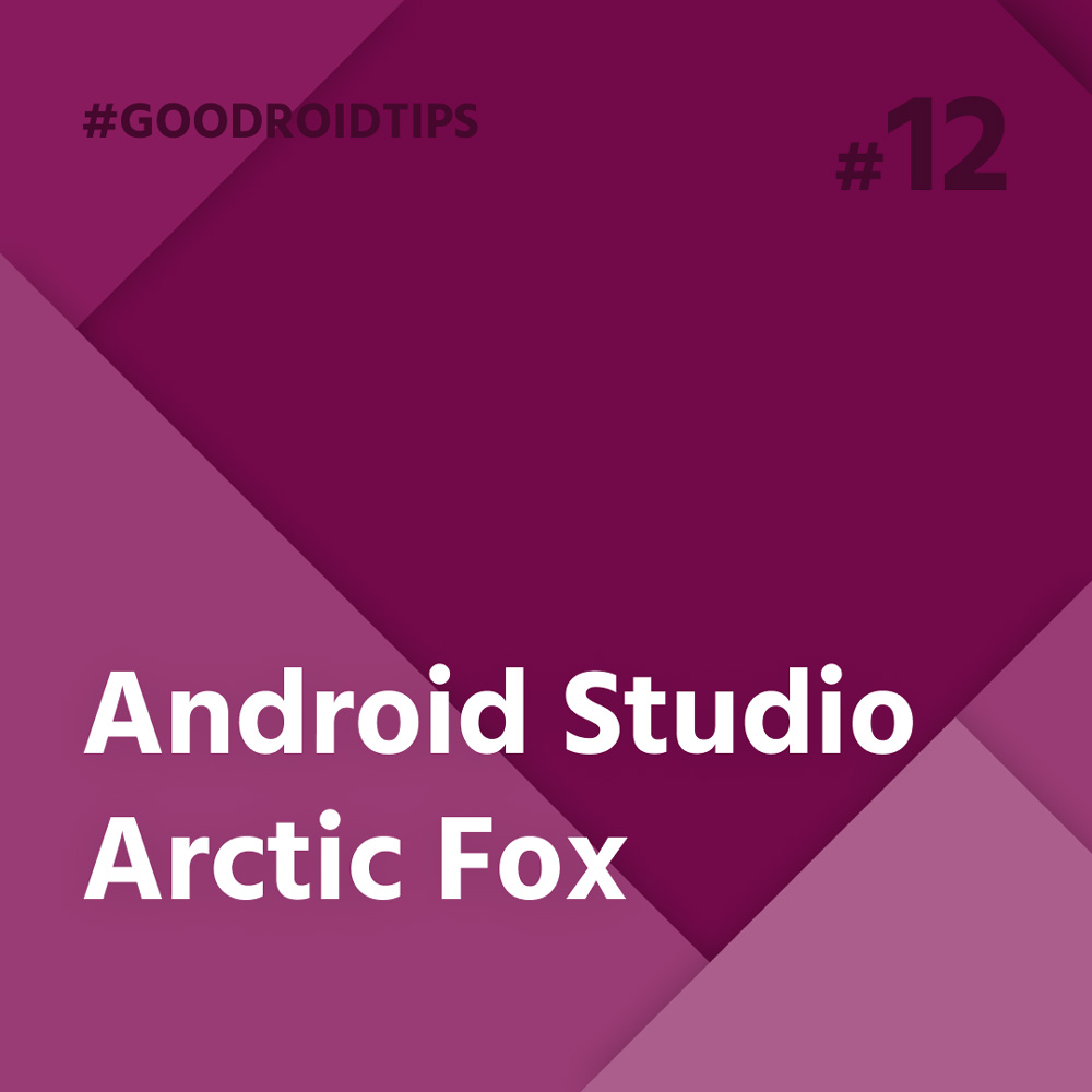 New version of the Android Studio Artic Fox