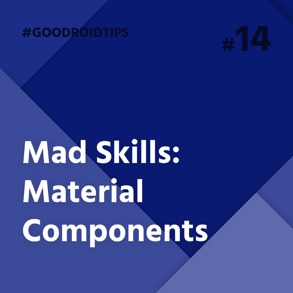 New Library of Material Design Componets tips for android develeopers