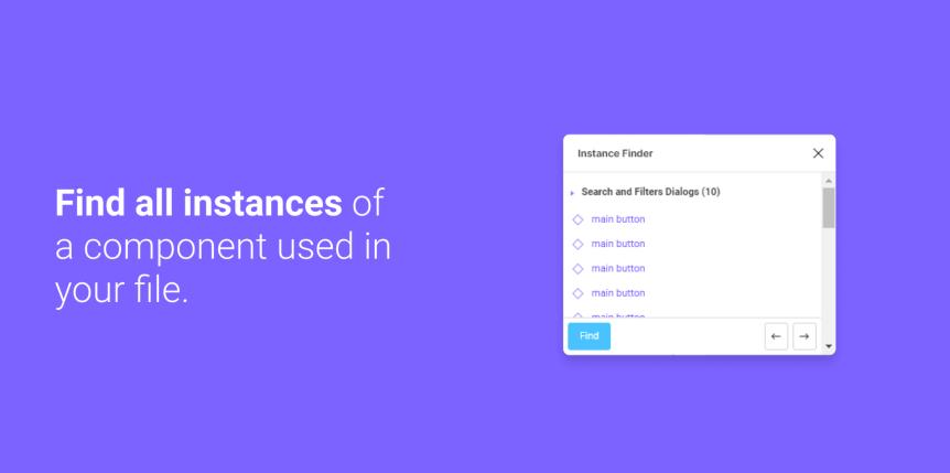 Instance finder, ti pomôže nájsť a upraviť komponent naprieč celým súborom