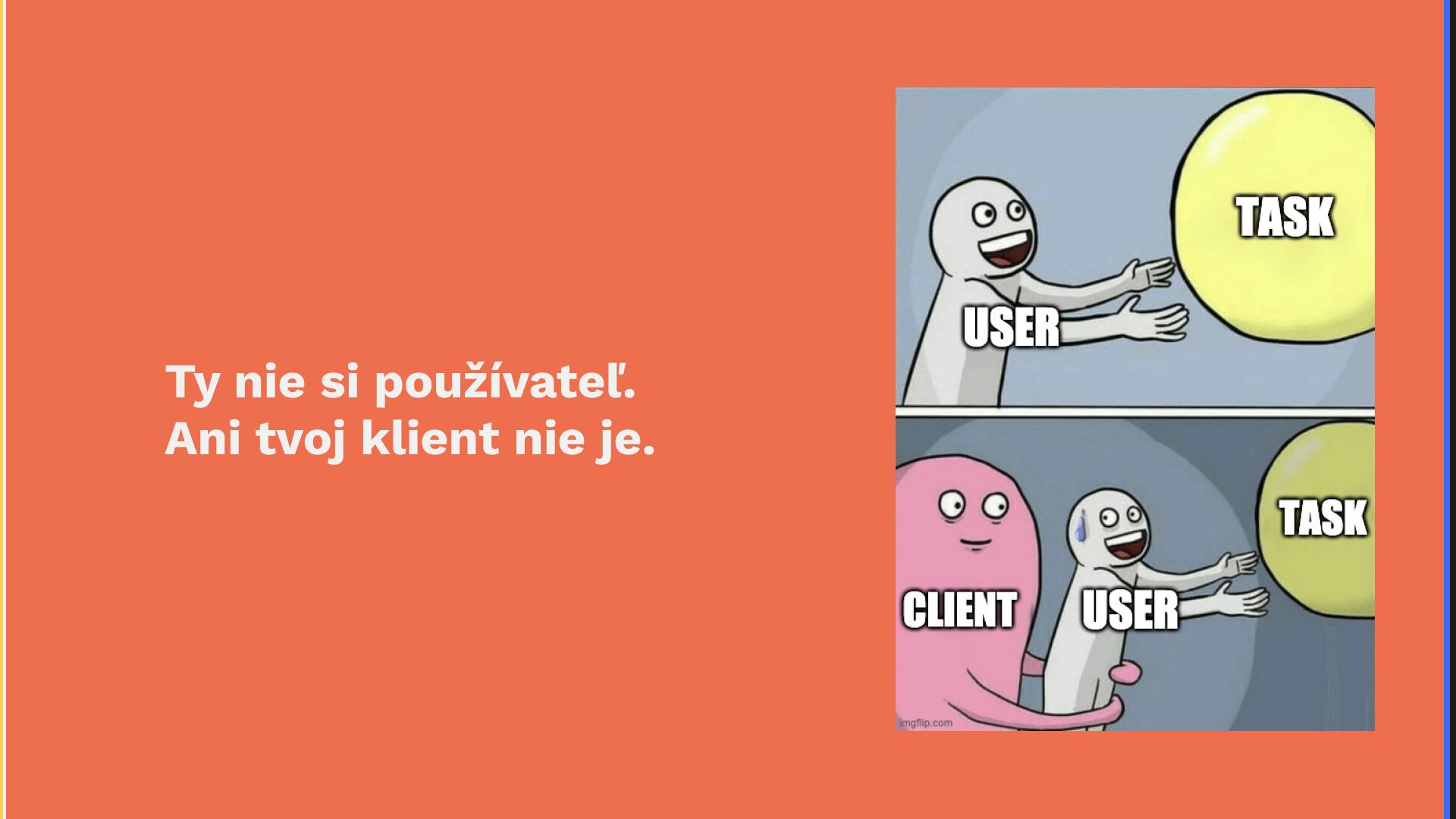 Pre úspešny digitálny produkt je potrebné myslieť na používateľa.