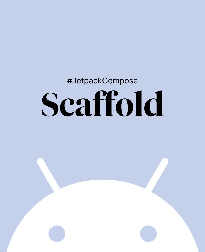 Jetpack Compose Basics - Scaffold