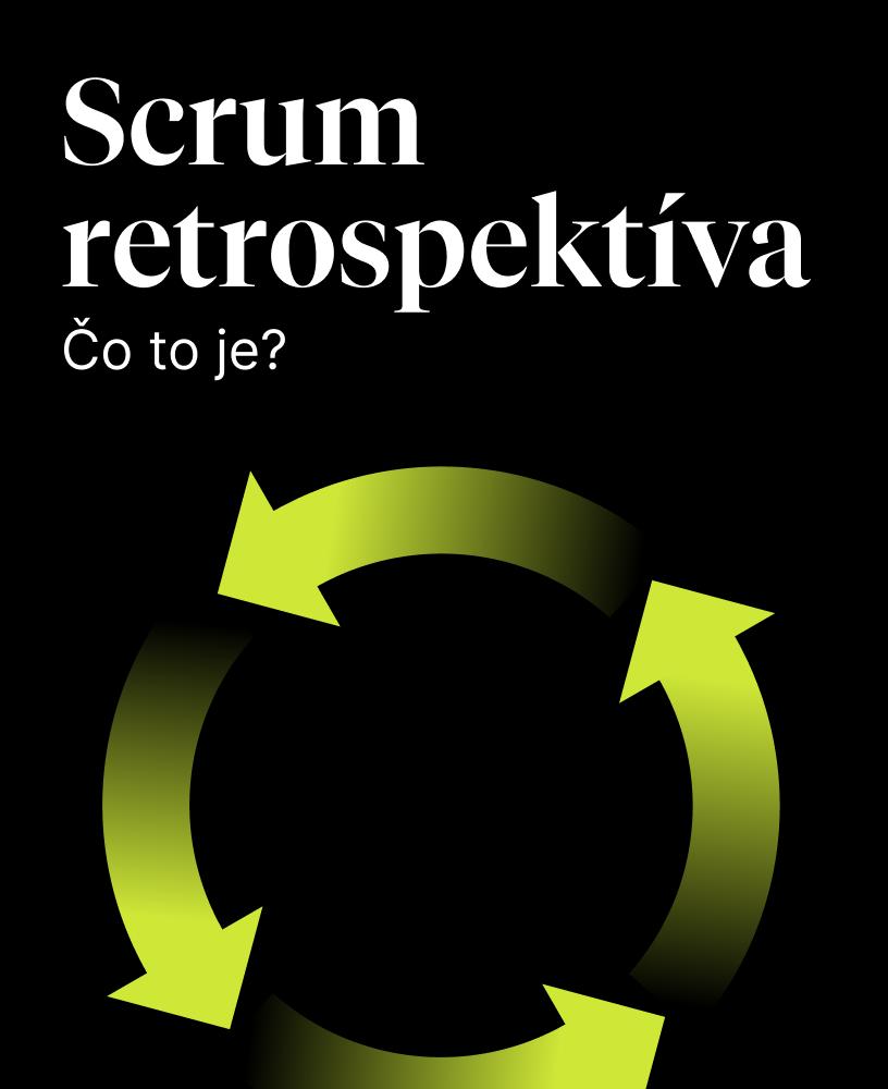 Scrum retrospektíva: čo to je?