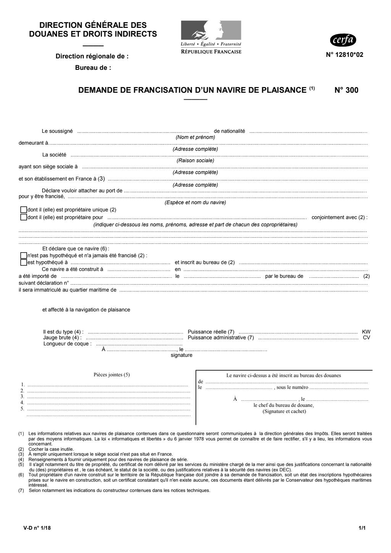 Formulaire_12810*02 : Demande de francisation n°300 d'un navire de plaisance