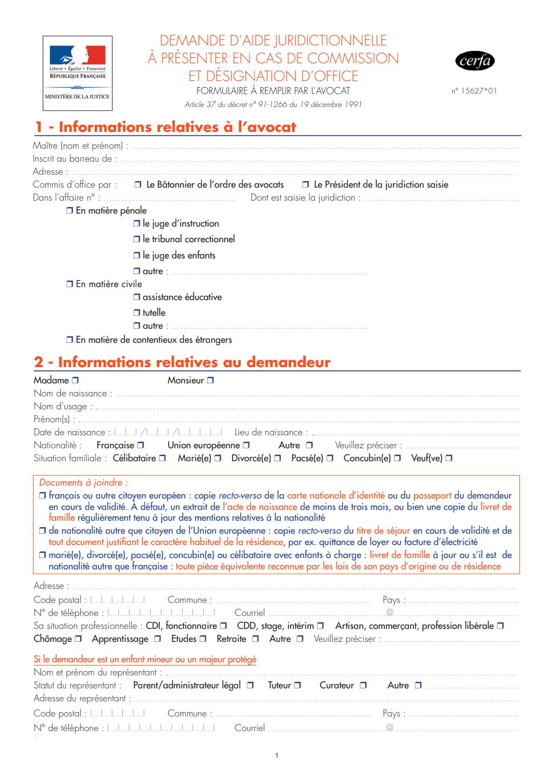 Formulaire_15627*01 : Demande d'aide juridictionnelle à remplir par l'avocat commis et désigné d'office