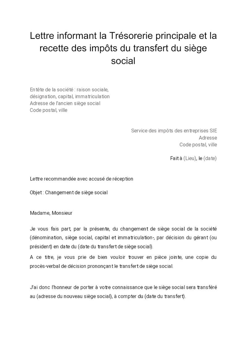 Lettre informant la Trésorerie principale (impôts directs) et la Recette des impôts (TVA) du transfert du siège social