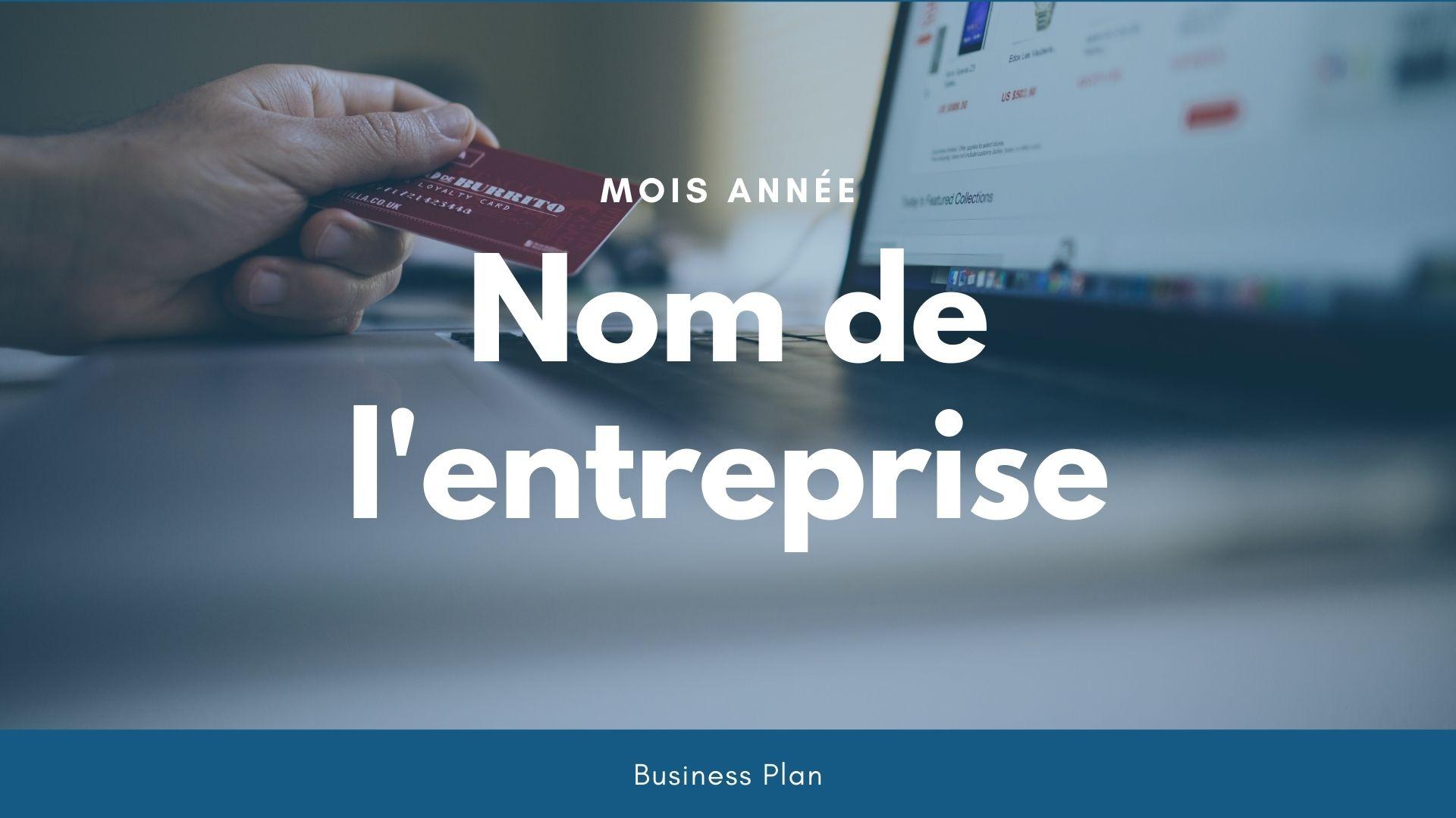 Modèle de business plan - Boutique en ligne