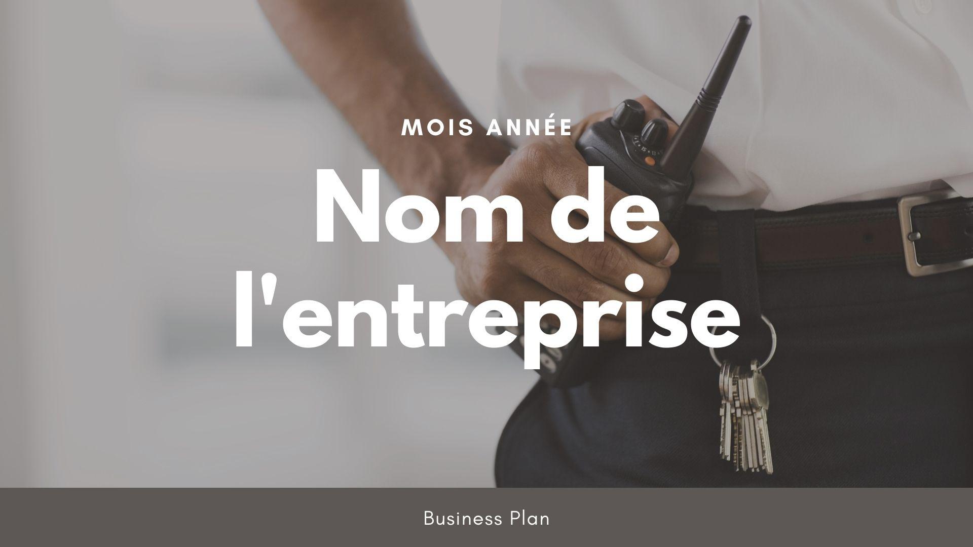 Modèle de business plan - Société de sécurité