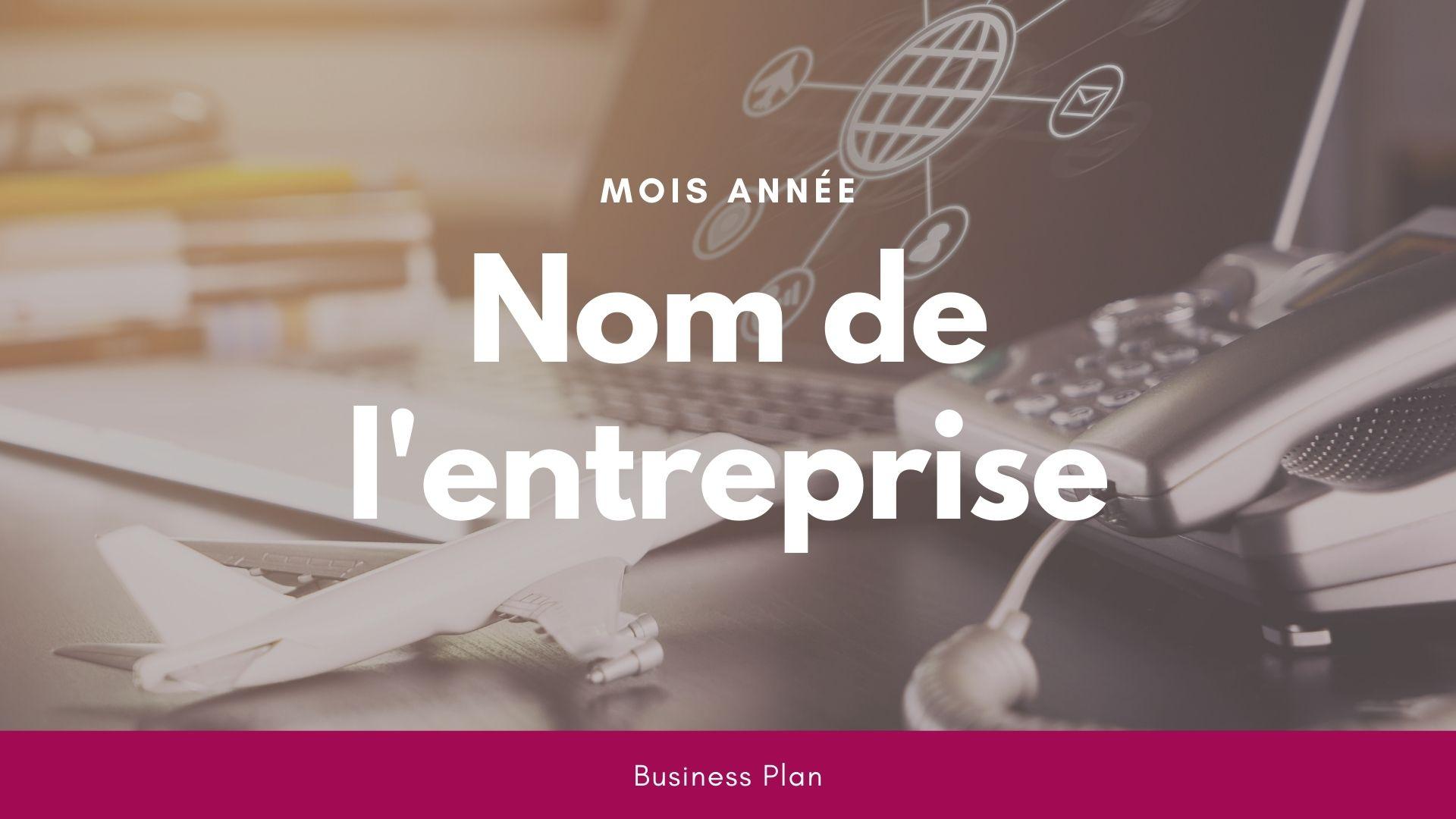 Modèle de business plan - Agence de voyage