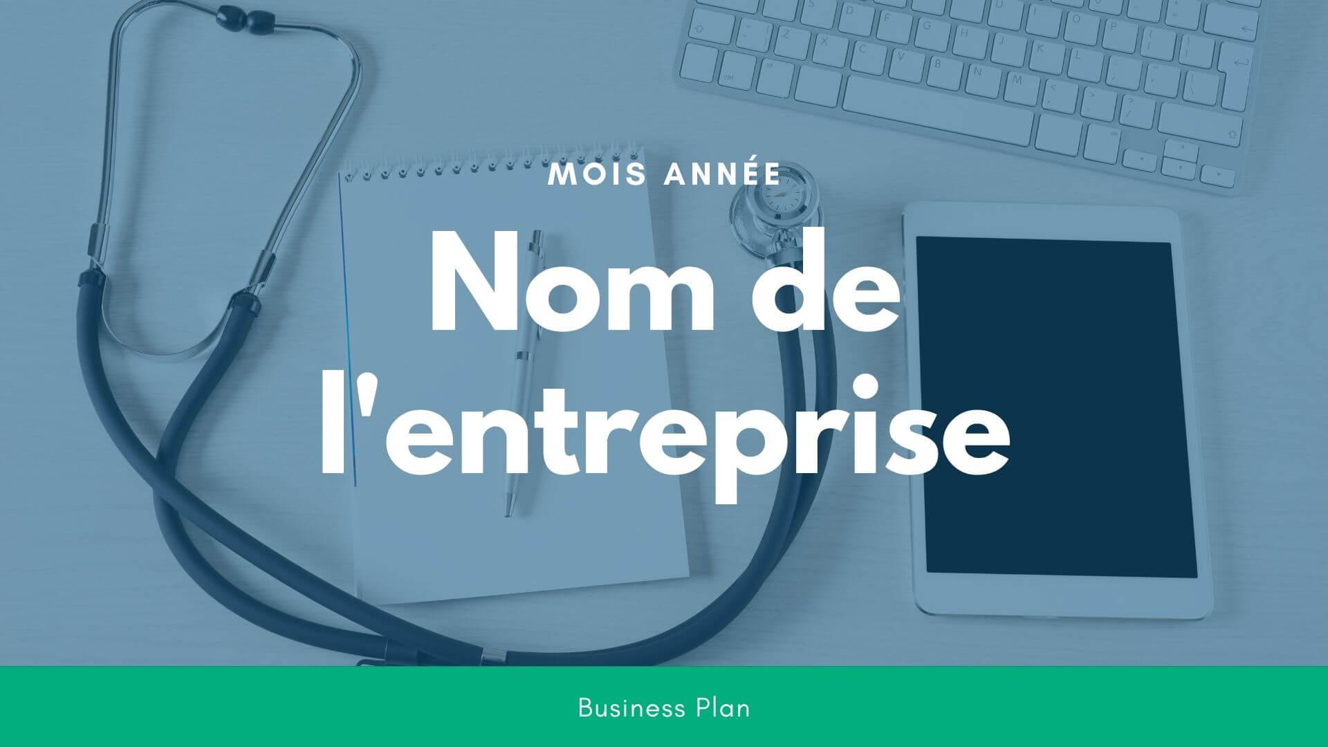 Modèle de business plan - Cabinet médical