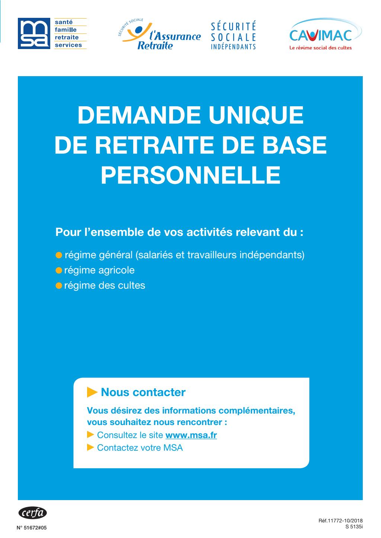 Formulaire_51672*05 : Demande unique de retraite de base personnelle - Régimes général (salariés et travailleurs indépendants), agricole (MSA), des cultes (Cavimac)