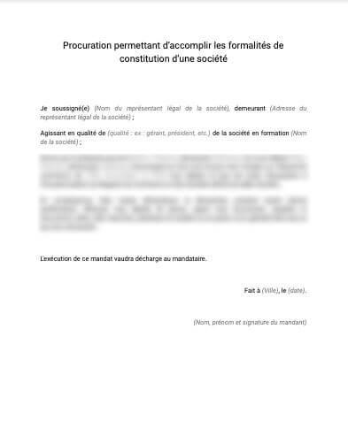 Procuration permettant d'accomplir les formalités de constitution d'une société