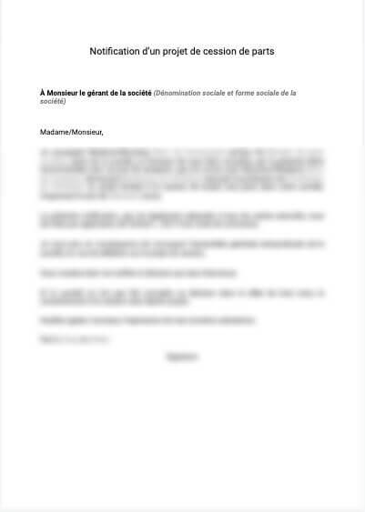 Notification d'un projet de cession de parts