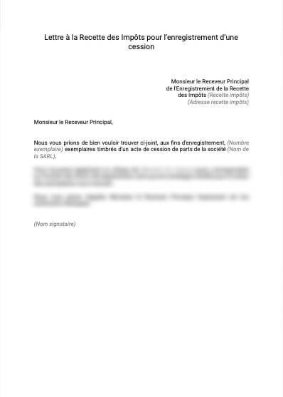 Lettre à la recette des impôts pour l'enregistrement d'une cession