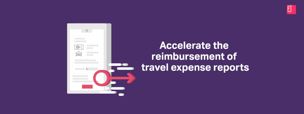How To Achieve Faster Reimbursement For Travel Expense Reports