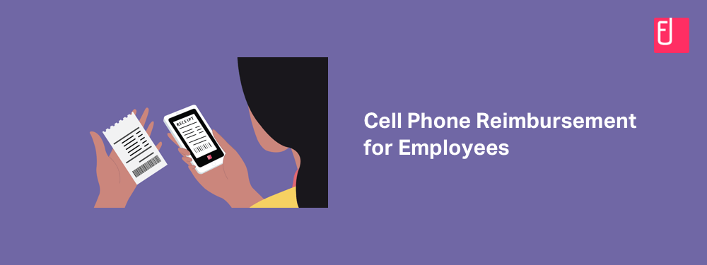 Cell Phone Reimbursement Policy For Employees Laws And Best Practices