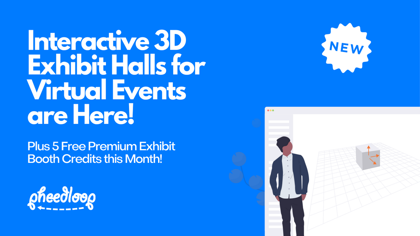 Interactive 3D Exhibit Halls for Virtual Events are Here!