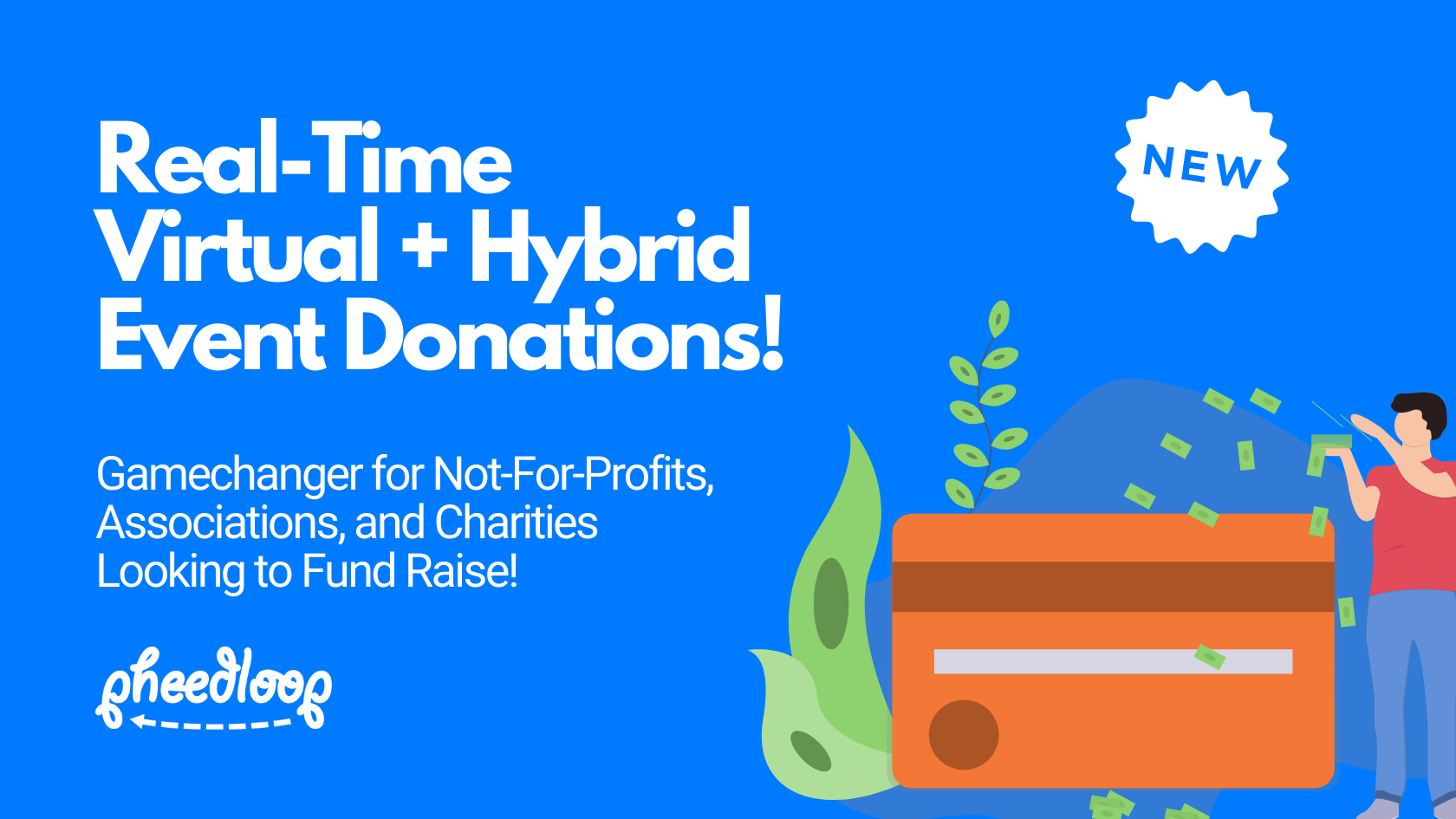 Announcing Real-Time Event Donations! A Gamechanger for Not-For-Profits, Associations, and Charities Looking to Fund Raise!