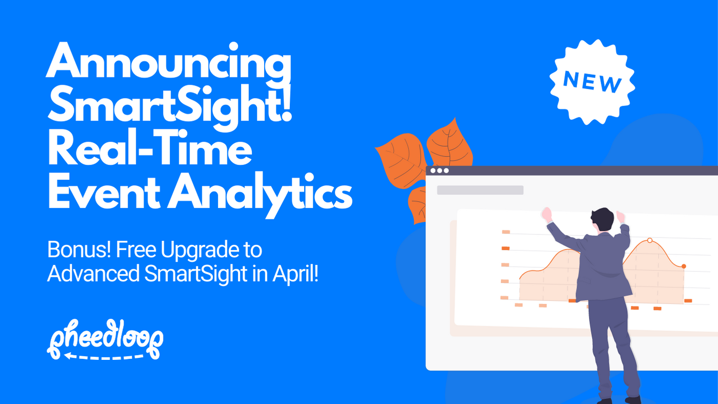 Announcing SmartSight! Real-Time Event Analytics for Physical, Virtual and Hybrid Events!