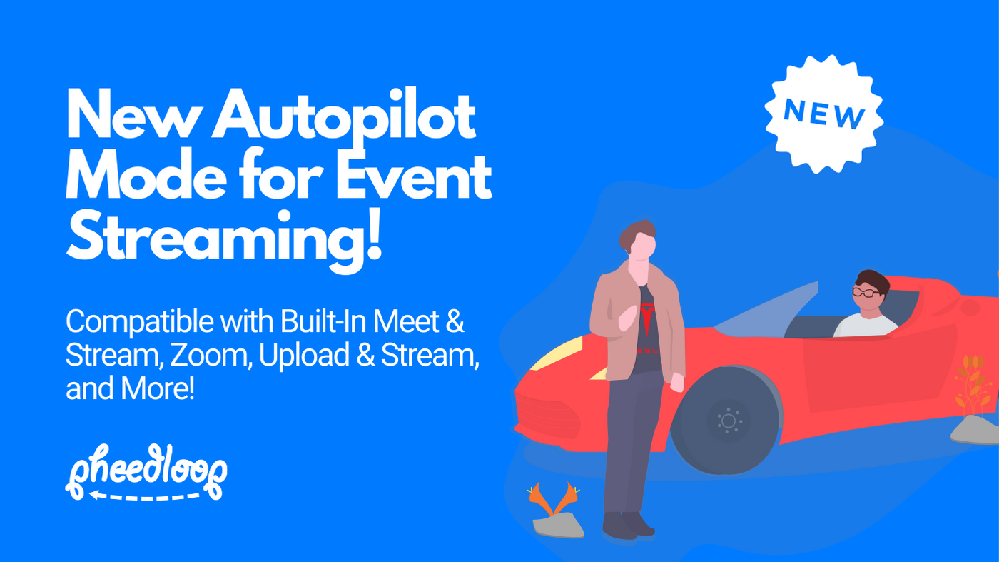 New Autopilot Mode for Event Streaming!