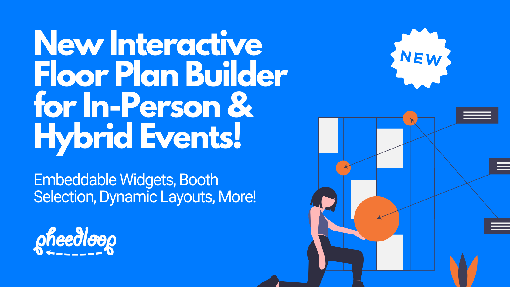 New Interactive Floor Plan Builder for In-Person and Hybrid Events!