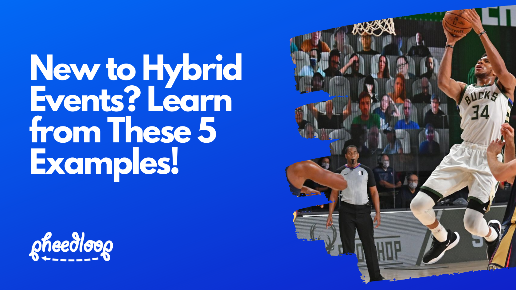 5 Hybrid Event Examples and Ideas to Inspire Event Planners
