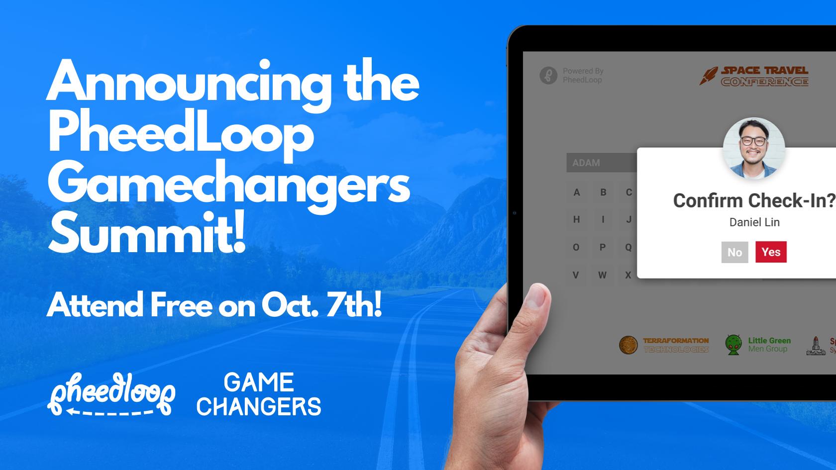Attend a Free PheedLoop Powered Event - PheedLoop Gamechangers Summit!